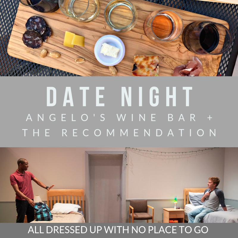 Date Night: Angelo's Wine Bar + The Recommendation