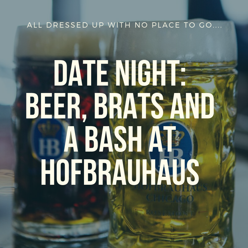 Date Night at Hofbrauhaus